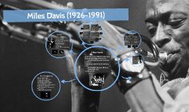 Miles Davis (1926-1991)