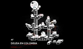 DEUDA EN COLOMBIA