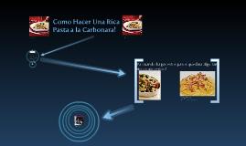 Como Hacer Una Rica Pasta A La Carbonara