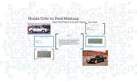 Honda Civic vs. Ford Mustang