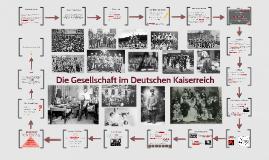 Die Gesellschaft im Deutschen Kaiserreich