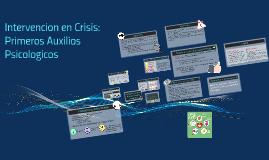 Intervencion en Crisis: Primeros Auxilios Psicologicos