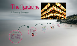 The Lanturne: A Poetry Lesson