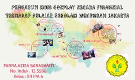 Copy of PENGARUH HOBI COSPLAY SECARA FINANSIAL TERHADAP PELAJAR SEKO