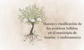 Manejo y clasificación de los residuos Sólidos.