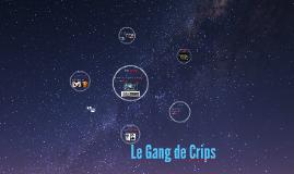 Le Gang de Crips