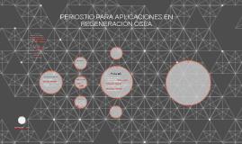PERIOSTIO PARA APLICACIONES EN REGENERACIÓN ÓSEA