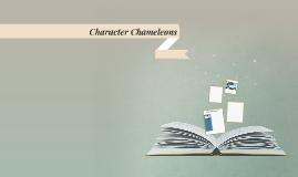 Character Chameleons