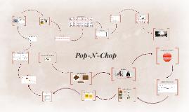 Pop-N-Chop