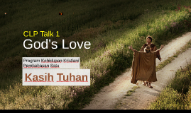 CFC CLP Talk 1 - God's Love (Bahasa Indonesia)
