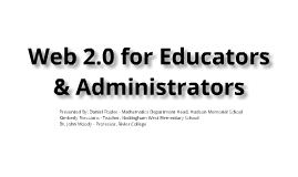 Technology - Web 2.0 for Educators & Administrators