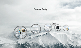 Copy of Donner Party