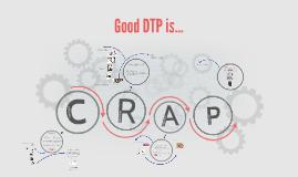 Desktop Publishing - CRAP