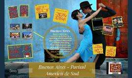 Buenos Aires - Parisul Amercii de Sud