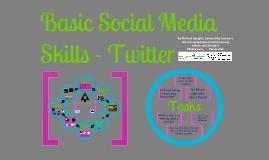 Basic Social Media Skills - Twitter