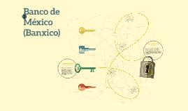 El Sistema Bancario en México