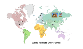World Folklore 2014-2015