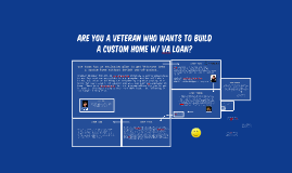 Are You a Veteran who wants to Build a Custom Home w/ VA Loan?