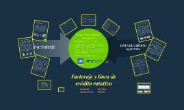 Copy of Factoraje y Línea de Crédito Rotativa
