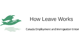 How Leave Works
