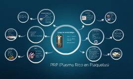 Copy of PRP (Plasma Rico en Plaquetas)