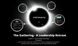 The Gathering - A Leadership Retreat