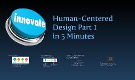 Human-Centered Design Part 1