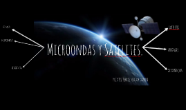 Microondas y Satelites.