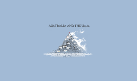 AUSTRALIA AND THE USA