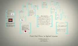 FIRST AID: HOW TO SPLINT INJURIES