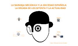 Sociología: práctica La Naranja Mecánica