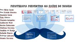 Copy of FISIOTERAPIA PREVENTIVA NA SAÚDE DO HOMEM