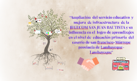 """""""Ampliación  del servicio educativo  y mejora  de infraestru"""