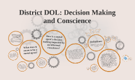 Copy of District DOL: Decision Making and Conscience