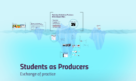 Students as Producers - Exchange of practice