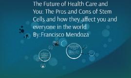 The Future of health Care