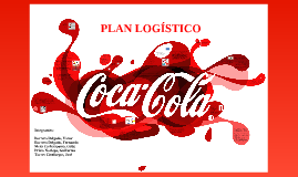 Copy of Coca cola Plan Logistica