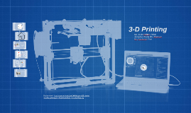 Copy of 3-D Printing