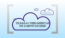 Copy of TRABAJO FUNDAMENTOS DE COMPUTADORES