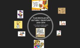 Copy of PLAN ESCOLAR DE LECTURA Y ESCRITURA 2013-2014