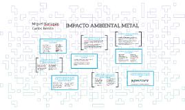 IMPACTO AMBIENTAL METAL