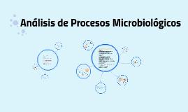 Análisis de Procesos Microbiológicos