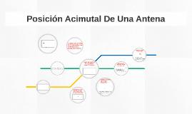 Posicion Acimutal De Una Antena
