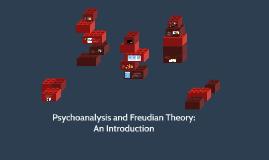 Psychoanalysis and Freudian Theory