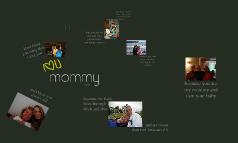 Mommy's Celebration!