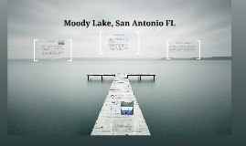Moody Lake, San Antonio FL