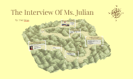 The Interview of Ms. Julian