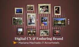 Digital CX & Enduring Brand