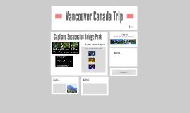 Vancouver Canada Trip