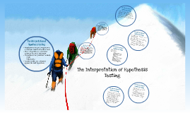 The Interpretation of hypothesis Testing